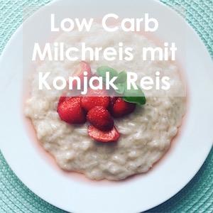 low carb milchreis konjak reis